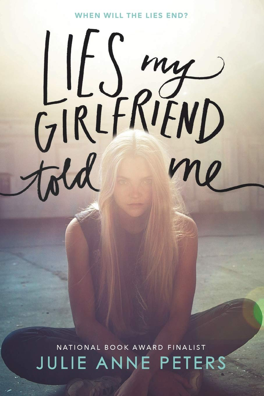 Amazon.com: Lies My Girlfriend Told Me (9780316234955 ...
