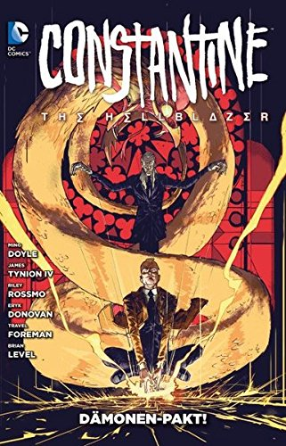 Constantine: The Hellblazer: Bd. 2: Dämonen-Pakt