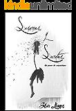 Susurros y Secretos: Un paseo de sensaciones (Spanish Edition)