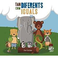 Tan Diferents Com Iguals: Llibre per a nens de 2 a 5 anys contra el bullying - llibre assetjament escolar - llibre…