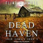 Dead Haven: Jack Zombie Series, Book 1 | Flint Maxwell