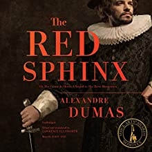 The Red Sphinx: Or, The Comte de Moret; A Sequel to The Three Musketeers Audiobook by Lawrence Ellsworth - translator, Alexandre Dumas Narrated by John Lee