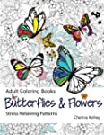 Adult Coloring Book: Butterflies and...