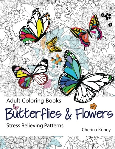 Adult Coloring Book: Butterflies And Flowers, Adult Camping Coloring Books, Camp Games Kids And Adults Love
