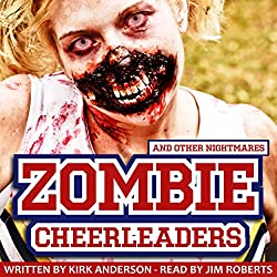 Zombie Cheerleaders: And Other Nightmares