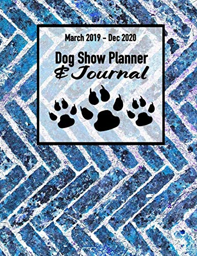 0 Dog Show Planner & Journal: Canine Appointment Book for Dog Business Owners ()