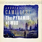 The Pyramid of Mud: The Inspector Montalbano, Book 22 | Andrea Camilleri,Stephen Sartarelli - translator