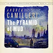 The Pyramid of Mud: The Inspector Montalbano, Book 22 | Andrea Camilleri, Stephen Sartarelli - translator