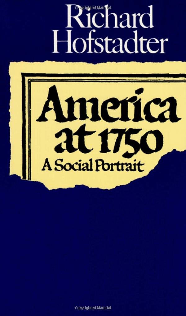 America At 1750  A Social Portrait