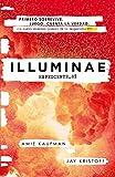 ILLUMINAE. Expediente_01 (Illuminae 1) (FICCIÓN JUVENIL)