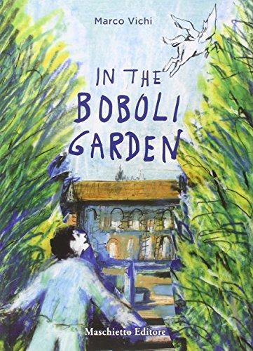 (In the Boboli garden.)