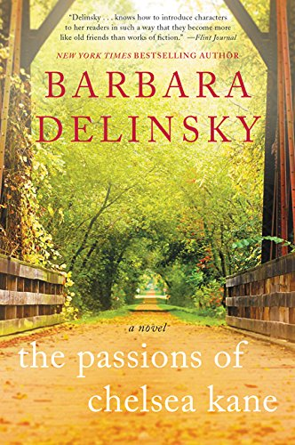 The Passions of Chelsea Kane: A Novel