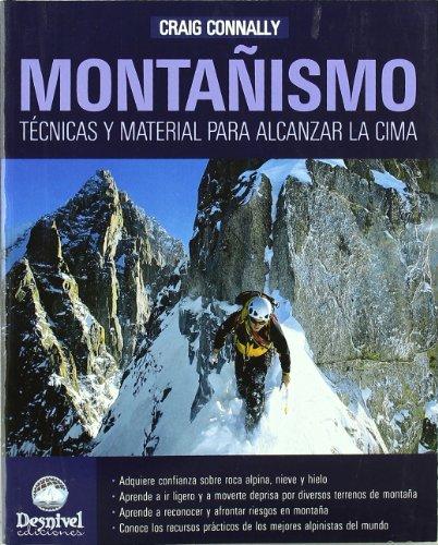 Descargar Libro Montañismo - Tecnicas Y Material Para Alcanzar La Cima Craig Connaly