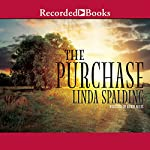 The Purchase | Linda Spalding