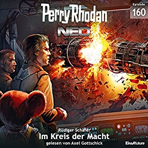 Im Kreis der Macht (Perry Rhodan NEO 160) Hörbuch