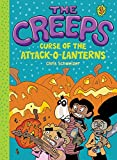 Creeps: Book 3: Curse of the Attack-o-Lanterns (The Creeps)