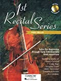 1st Recital Series for Cello: Solos for Beginning Through Early Intermediate Level Musicians [With CD (Audio)]
