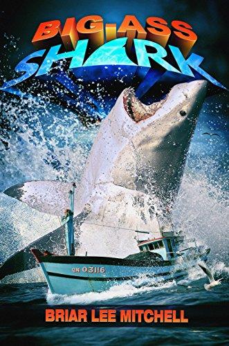 Big Ass Shark by [Mitchell, Briar Lee]