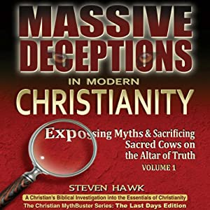 Massive Deceptions in Modern Christianity Audiobook