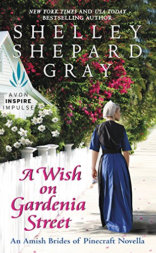 A Wish on Gardenia Street: An Amish Brides of Pinecraft Novella