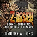 Z-Risen: Outbreak Audiobook by Timothy W. Long Narrated by Todd Menesses