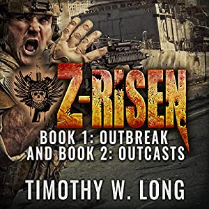 Z-Risen 1: Outbreak and Z-Risen 2: Outcasts Audiobook