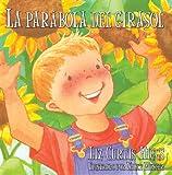 La Parabola del Girasol, Liz Curtis Higgs, 0825413281