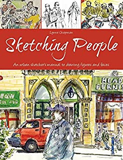 Book Cover: Sketching People: An Urban Sketcher's Manual to Drawing Figures and Faces