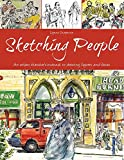 Sketching People: An Urban Sketcher's Manual to Drawing Figures and Faces (Paperback)