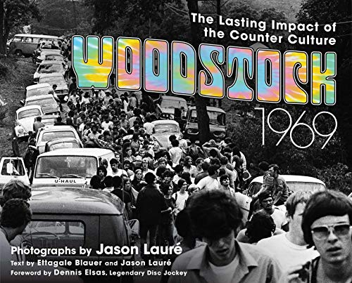 Woodstock 1969: The Lasting Impact of the ()