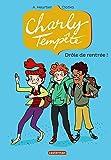 Charly Tempête, Tome 2 : Drôle de rentrée !