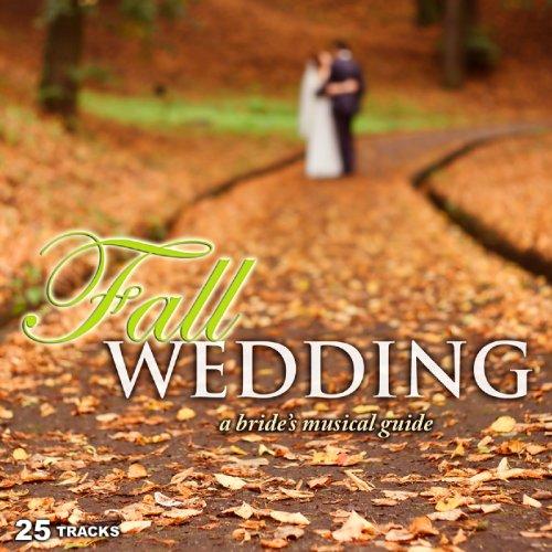 Fall Wedding: A Bride's Musica...