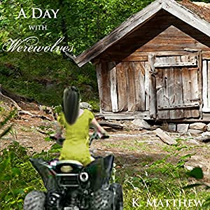 A Day with Werewolves Audiobook
