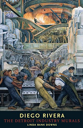 Diego Rivera: The Detroit Industry Murals [Linda Bank Downs] (Tapa Dura)