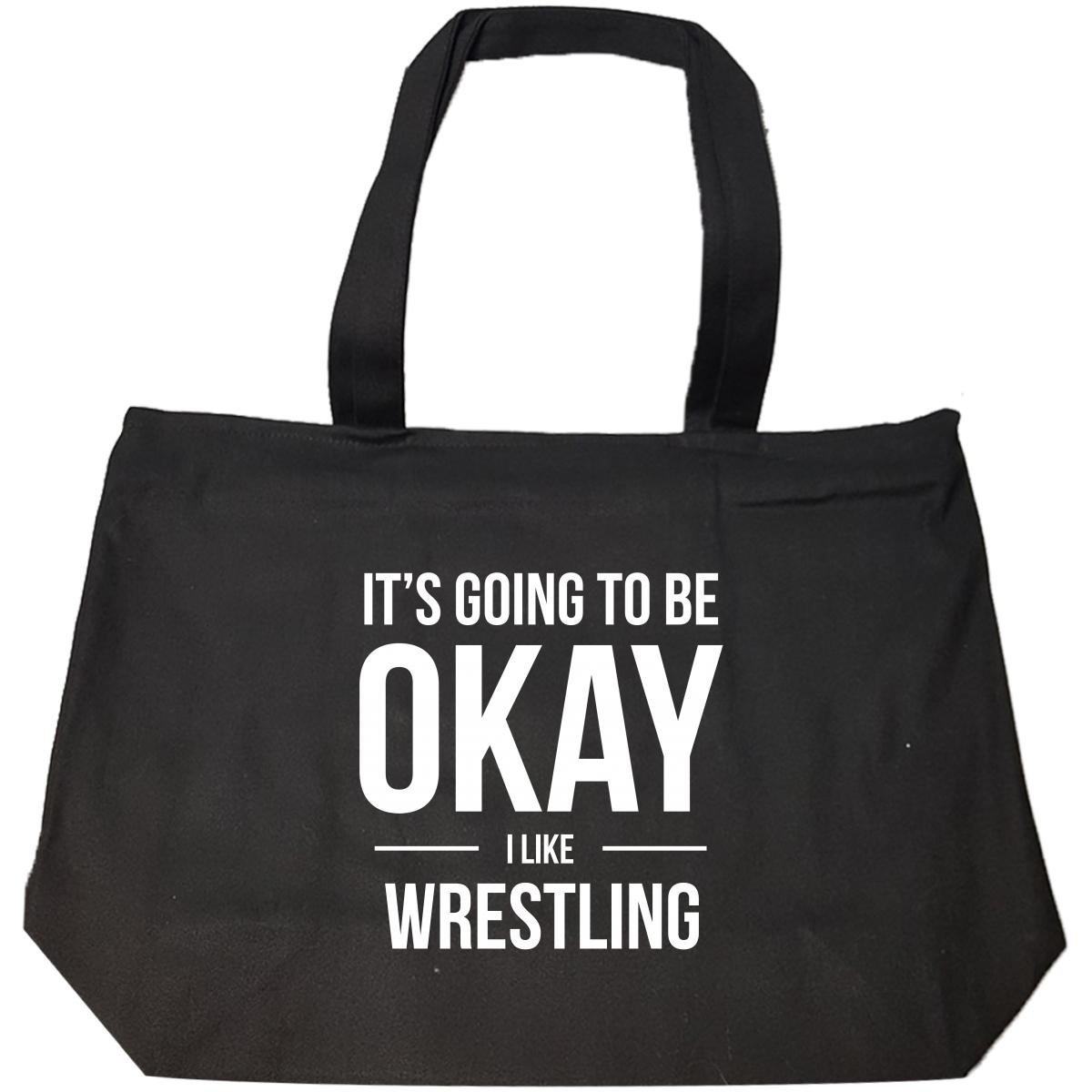 It's Going To Be Okay I Like Wrestling Sports - Tote Bag With Zip by We Add Up