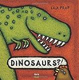 Dinosaurs!?