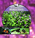 The Ecosystem of a Milkweed Patch, Elaine Pascoe, 0823963098