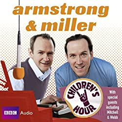 Armstrong & Miller: Children's Hour