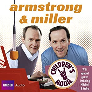 Armstrong & Miller: Children's Hour Radio/TV Program