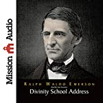 Divinity School Address | Ralph Waldo Emerson