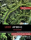 LEED AP BD+C V4 Exam Complete Study Guide