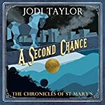 A Second Chance: The Chronicles of St Mary's, Book 3 | Jodi Taylor