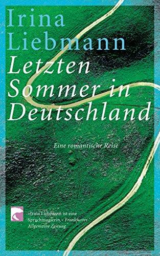 Letzten Sommer In Deutschland: Eine Romantische Reise