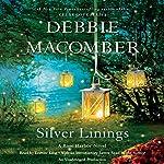 Silver Linings: Rose Harbor, Book 4 | Debbie Macomber