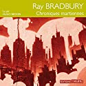 Chroniques martiennes | Livre audio Auteur(s) : Ray Bradbury Narrateur(s) : Hugo Becker
