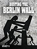Busting the Berlin Wall
