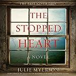 The Stopped Heart: A Novel | Julie Myerson