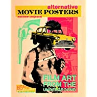 Alternative Movie Posters: Film Art from the Underground