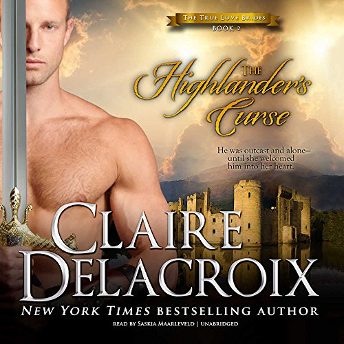 The Highlander's Curse: Ibrary Edition (True Love Brides) by Blackstone Pub