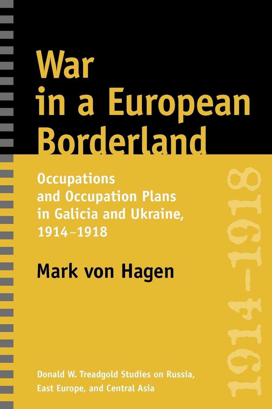 War in a European Borderland: Occupations and Occupation